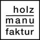 HOLZMANUFAKTUR